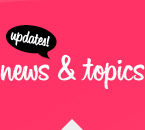 News and topics